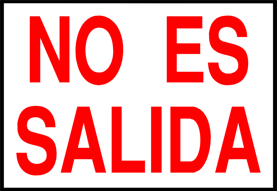 Illustration of a spanish no exit sign.