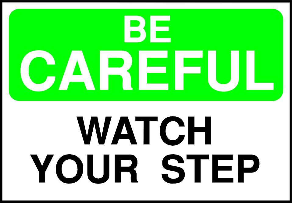 Illustration of a watch your step warning sign : Free Stock Photo