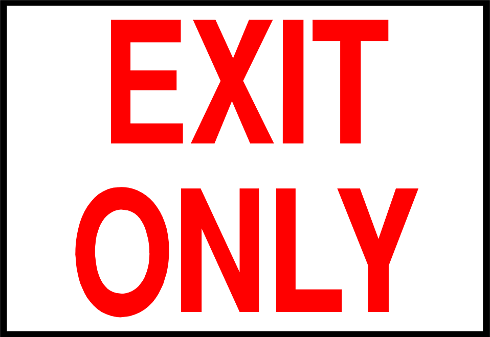 Illustration of an exit only sign : Free Stock Photo