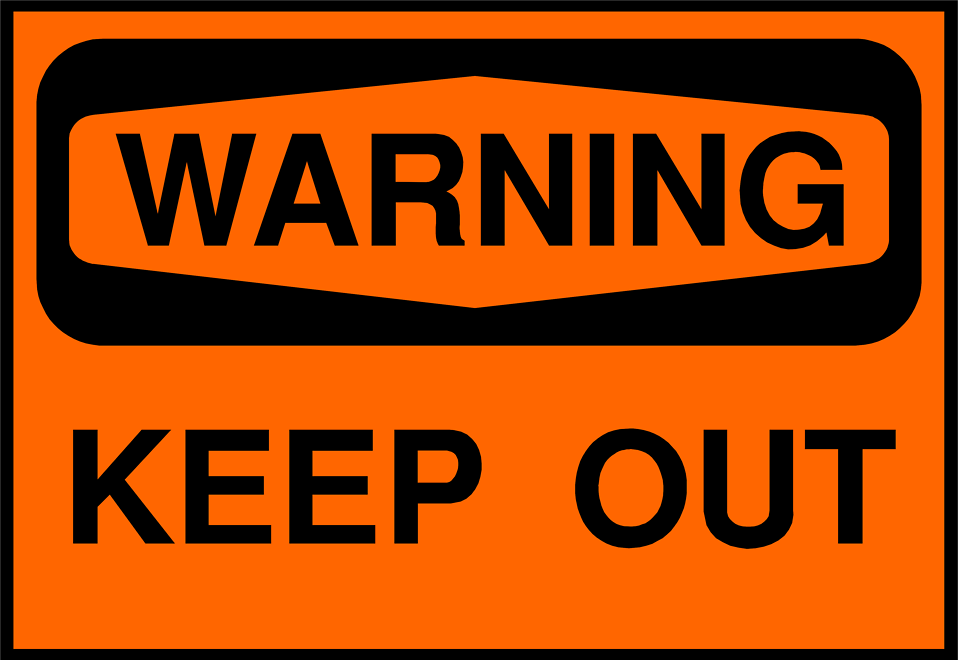 Illustration of a warning keep out sign : Free Stock Photo