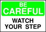 Free Stock Photo: Illustration of a watch your step warning sign
