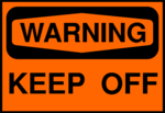 Free Stock Photo: Illustration of a keep off warning sign